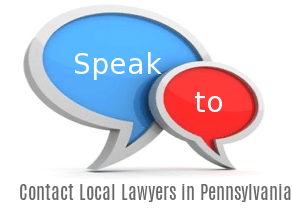 Speak to Lawyers in  Pennsylvania