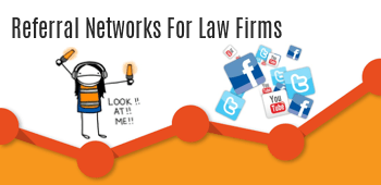 Referral Networks for Law Firms