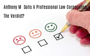 Anthony M. Solis, A Professional Law Corporation