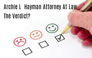 Archie L. Hayman, Attorney at Law