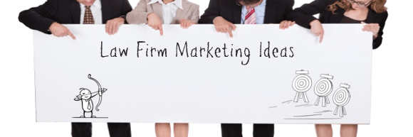 Law Firm Marketing Ideas