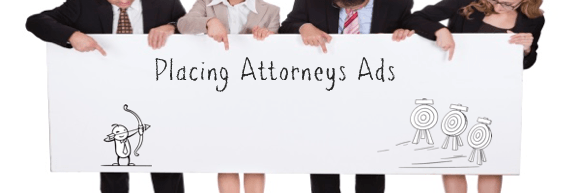 Placing Attorneys Ads